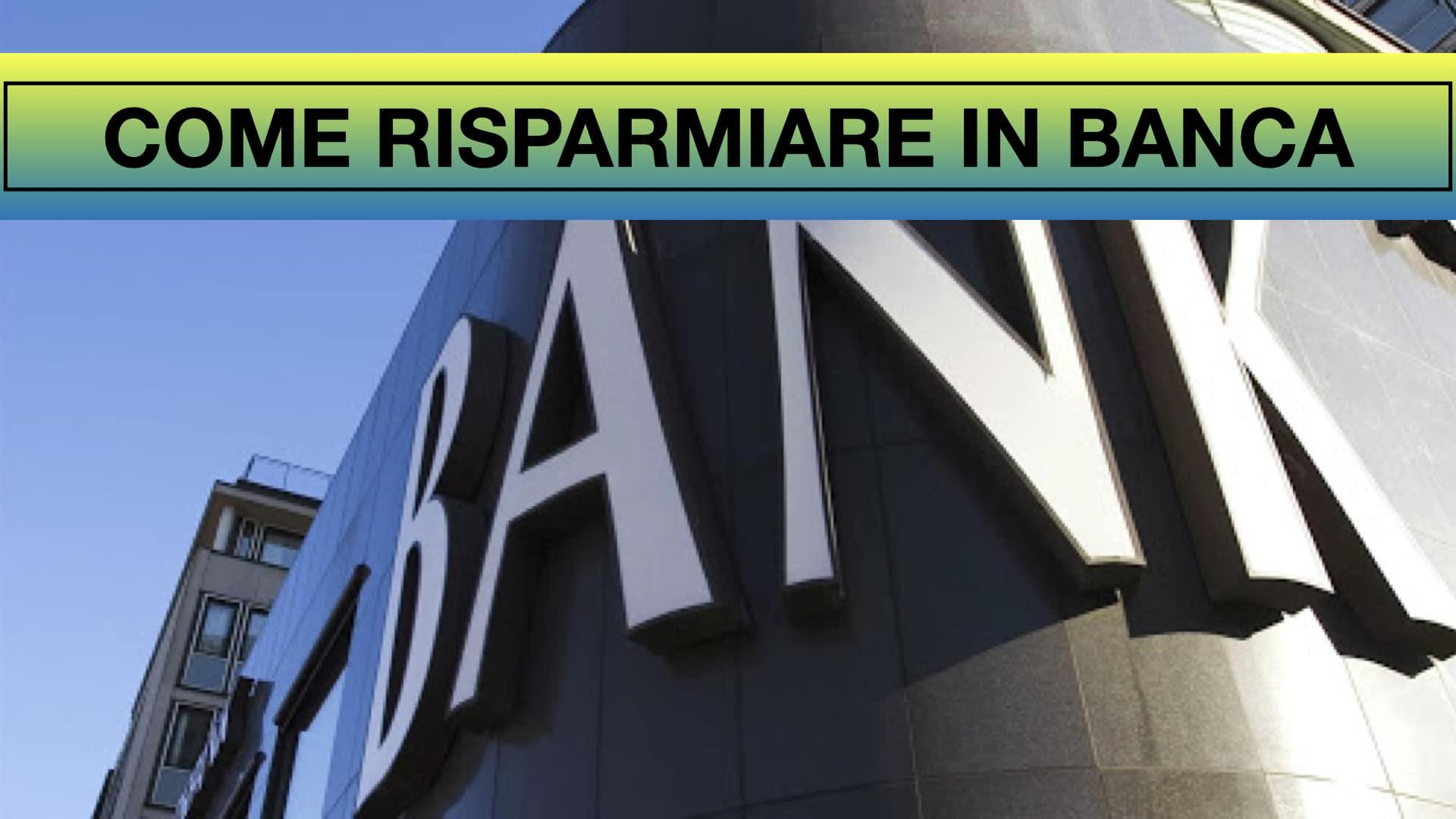 risparmiare soldi in banca