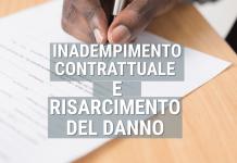 inadempimento contrattuale e risarcimento del danno