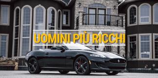 uomini più ricchi del mondo